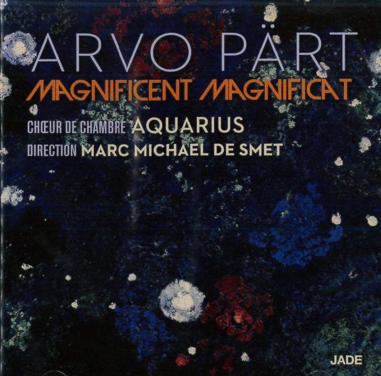 Arvo Pärt : Magnificient Magnificat
