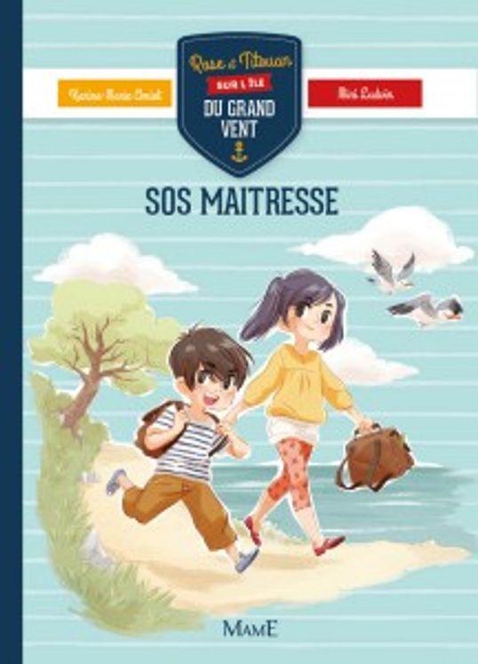 SOS maitresse - Rose et Titouan