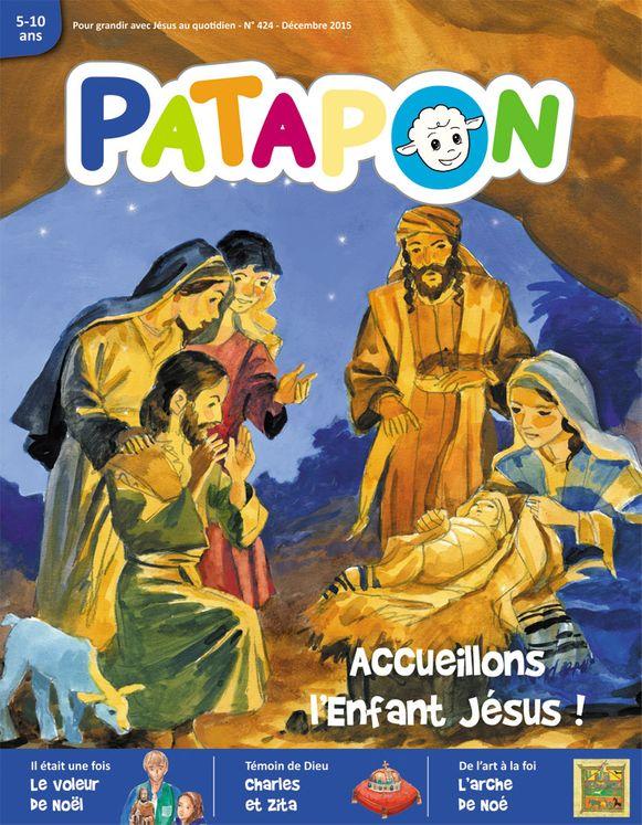 Patapon Décembre 2015 N°424 - Accueillons l´enfant Jésus !