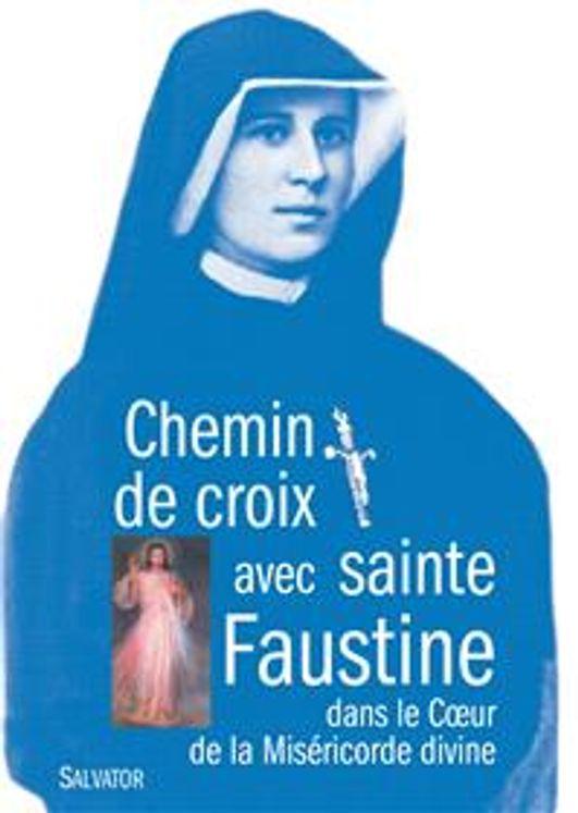 Chemin de croix avec sainte Faustine. dans le coeur de la miséricorde divine