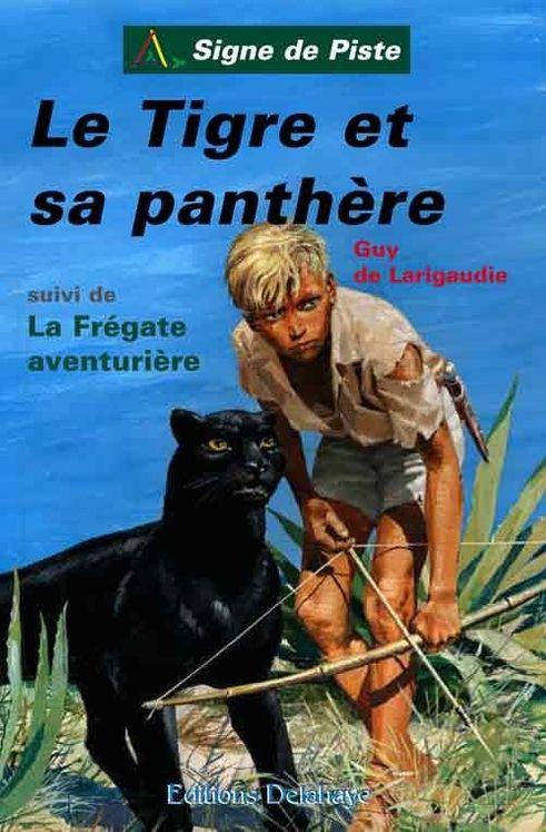 Le Tigre et sa panthère - Signe de Piste
