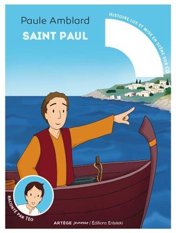 Saint Paul raconté par Téo