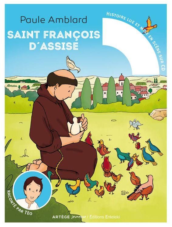Saint François d´Assise raconté par Téo