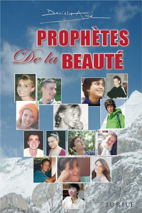 Prophètes de la Beauté