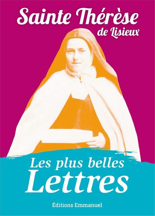 Les plus belles lettres de Thérèse de Lisieux