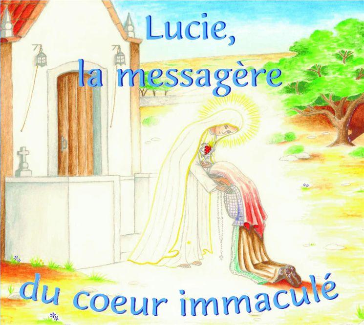 Lucie, la messagère du Coeur Immaculé - CD