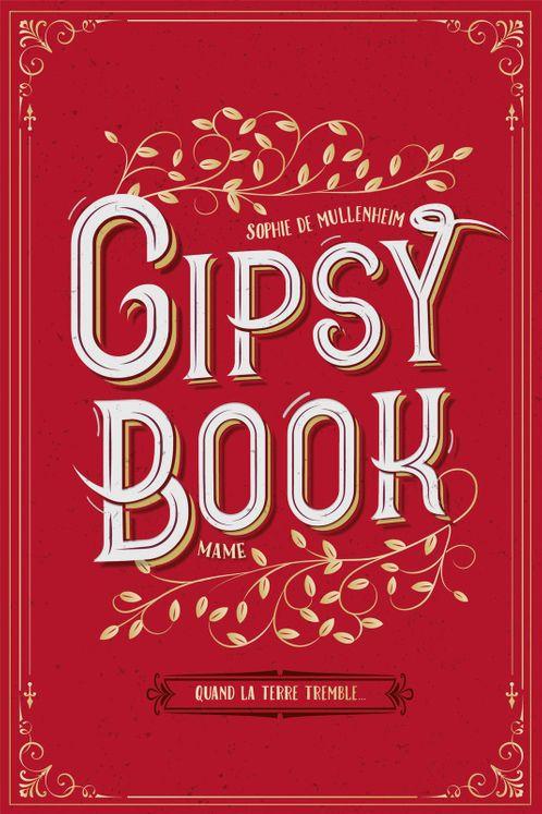 Gipsy Book Tome 1 - Quand la terre tremble