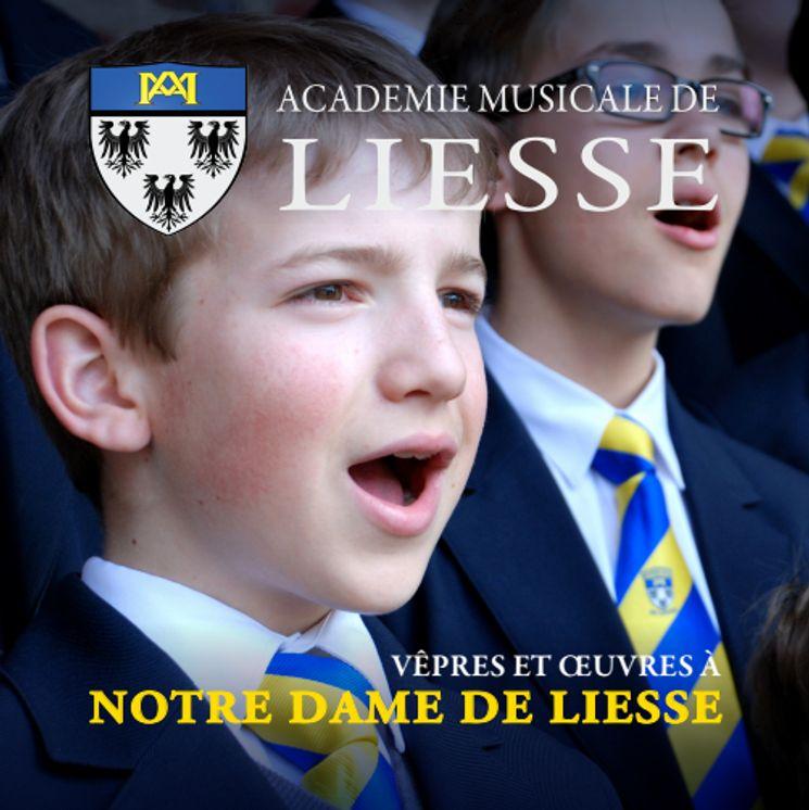 Vêpres et oeuvres à Notre-Dame de Liesse
