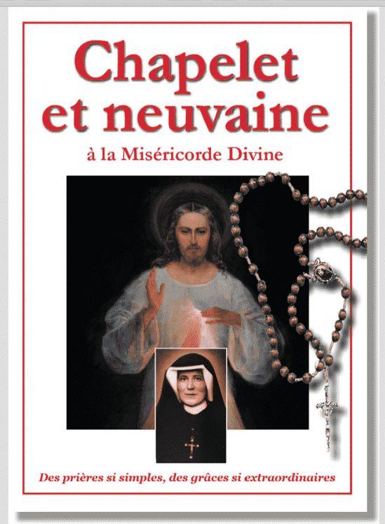 Chapelet et neuvaine à la Miséricorde divine - Des prières si simples, des grâces si extraordinaires