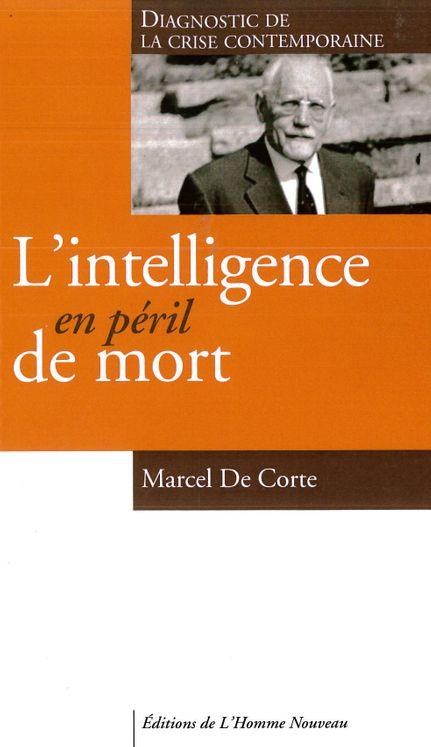 L'intelligence en péril de mort