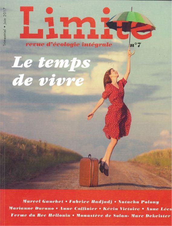 Revue Limite n° 7 -  Le temps de vivre