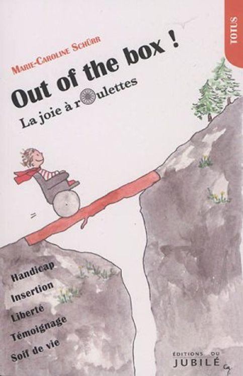 Out of the box, la joie à roulettes