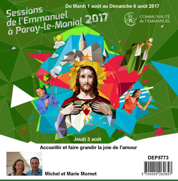 Accueillir et farie grandir la joie de l´amour Session du 01 au 06 août 2017