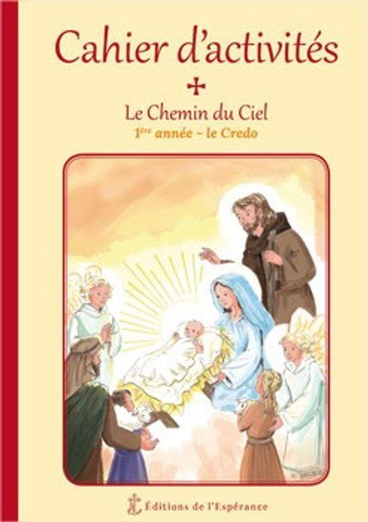 Cahier d´activités Le Chemin du Ciel - 1ère année