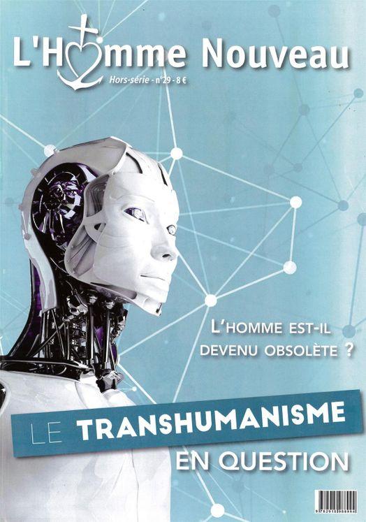 Hors série n° 29- L´Homme est-il devenu obsolète ? Le transhumanisme en question