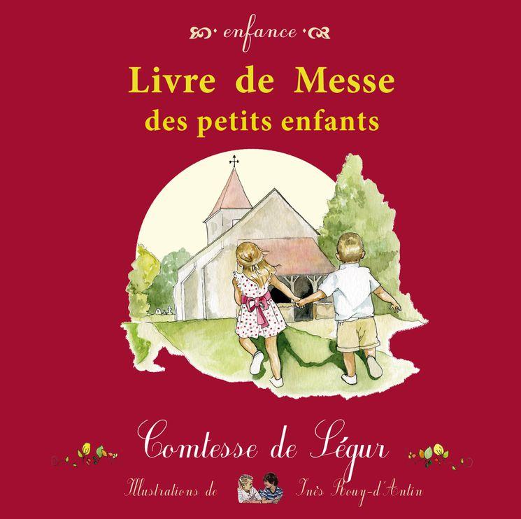 Le livre de messe des petits enfants