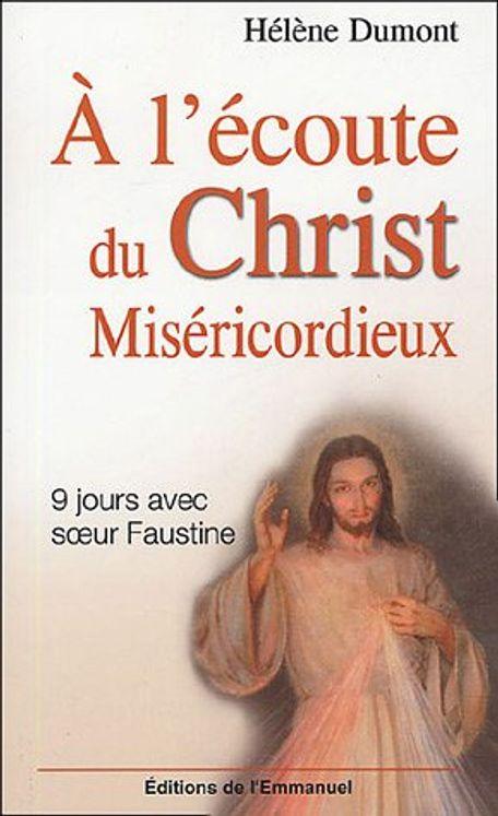 A l'écoute du Christ miséricordieux