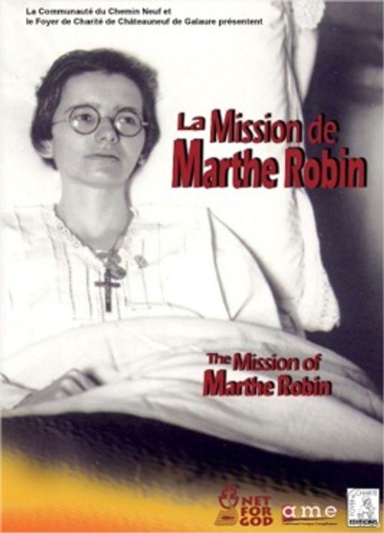 La Mission de Marthe Robin - DVD
