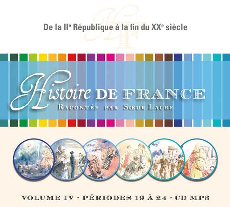 CD-MP3  Histoire de France racontée par Soeur Laure V. 4 - De la IIe République à la fin du XXe siècle