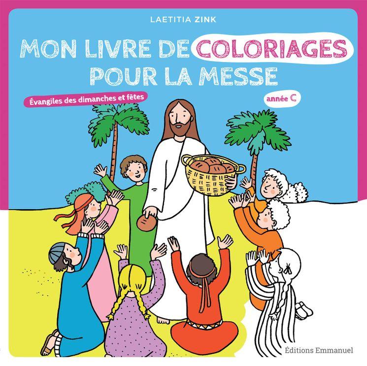 Mon livre de coloriages pour la messe Année C