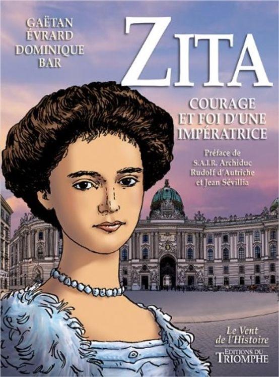 BD Zita, courage et foi d'une impératrice