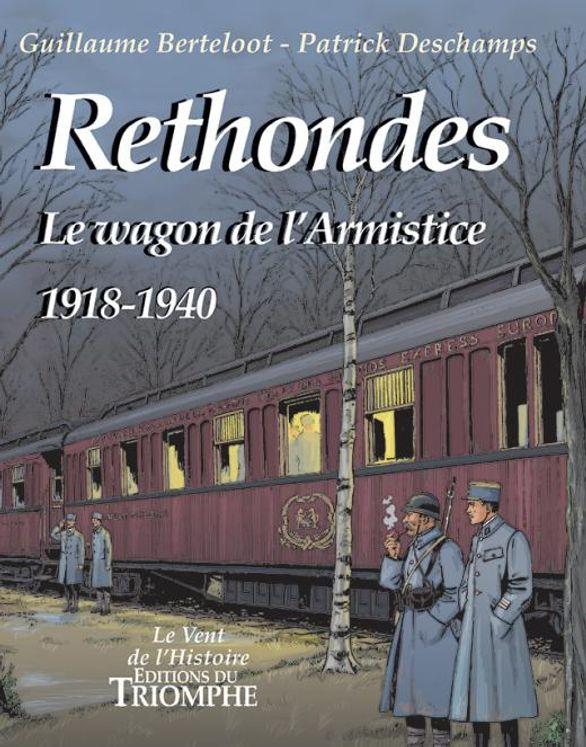 BD - Rethondes, le wagon de l'Armistice (1918-1940)