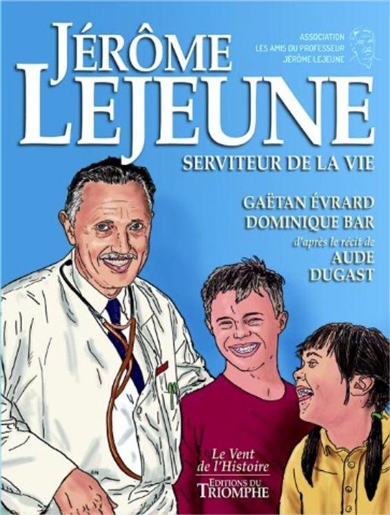BD - Jérôme Lejeune - Serviteur de la Vie