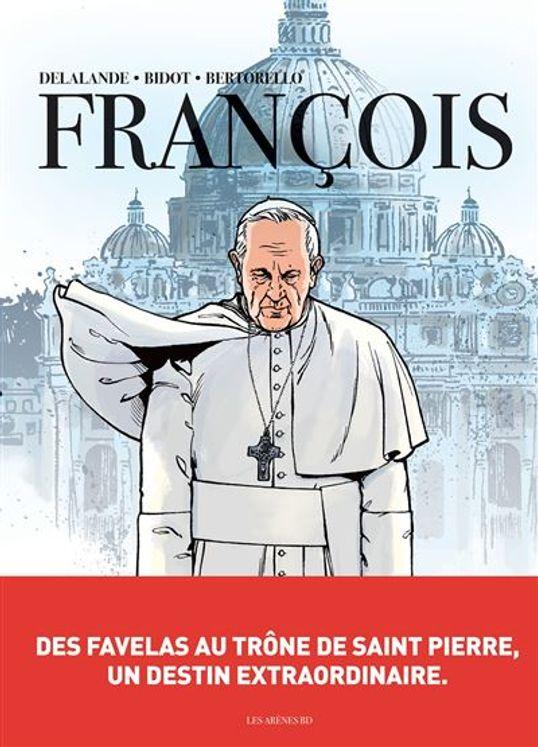 BD François - Des favelas au trône de Saint Pierre