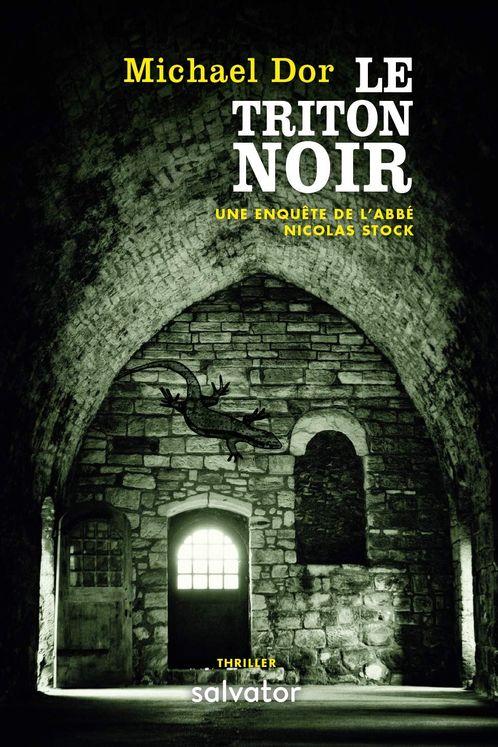 Le triton noir - Une enquête de l´Abbé Nicolas Stock