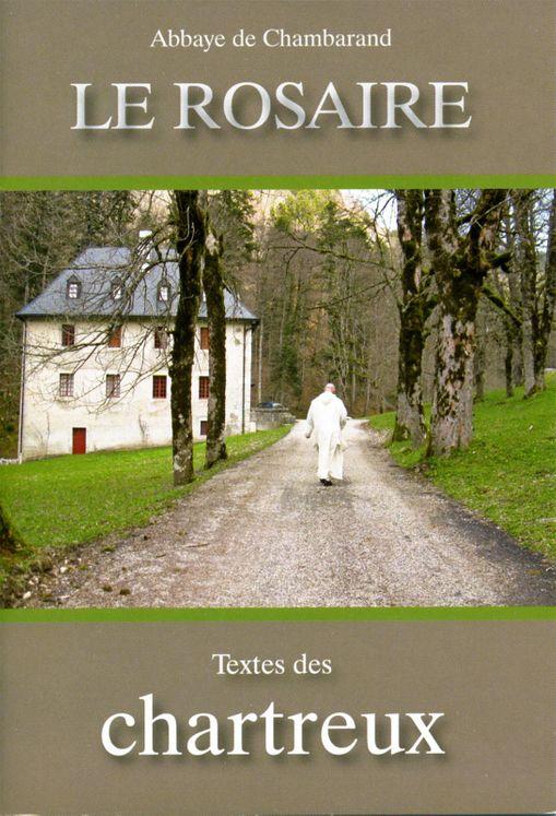 Le Rosaire - Textes des Chartreux