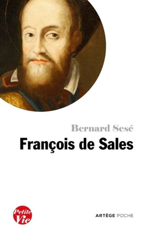 Petite vie de Francois de Sales