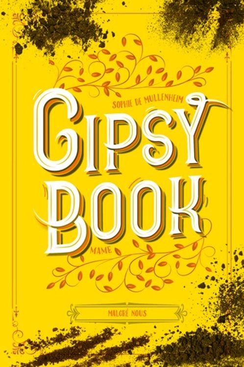 Gipsy Book Tome 3 - Malgré nous