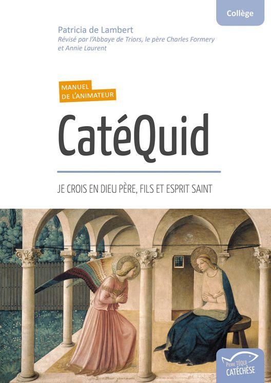 CatéQuid (Manuel de l'animateur)
