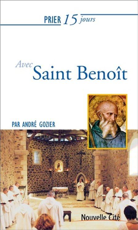 Prier 15 jours avec saint Benoît NED 2019
