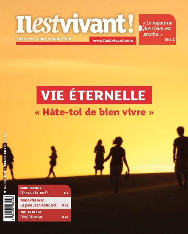 """Pack de 10 exemplaires N°345 -Vie éternelle - """"Hâte-toi de bien vivre !"""" - Octobre - Novembre - Décembre 2019"""