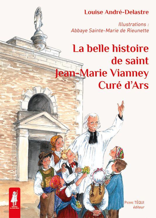 La belle histoire de saint Jean-Marie Vianney, curé d'Ars - Petits pâtres
