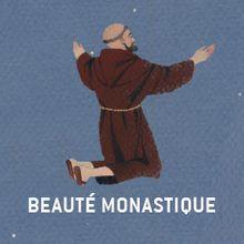Beauté Monastique