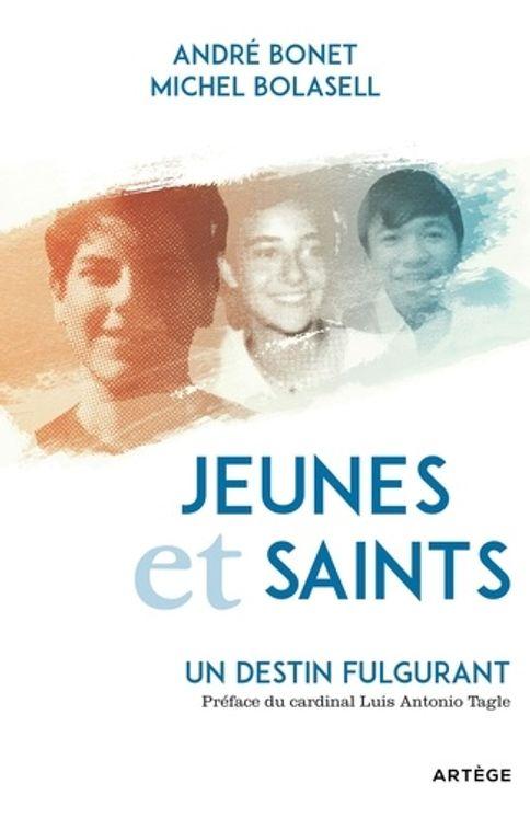 Jeunes et saints : un destin fulgurant