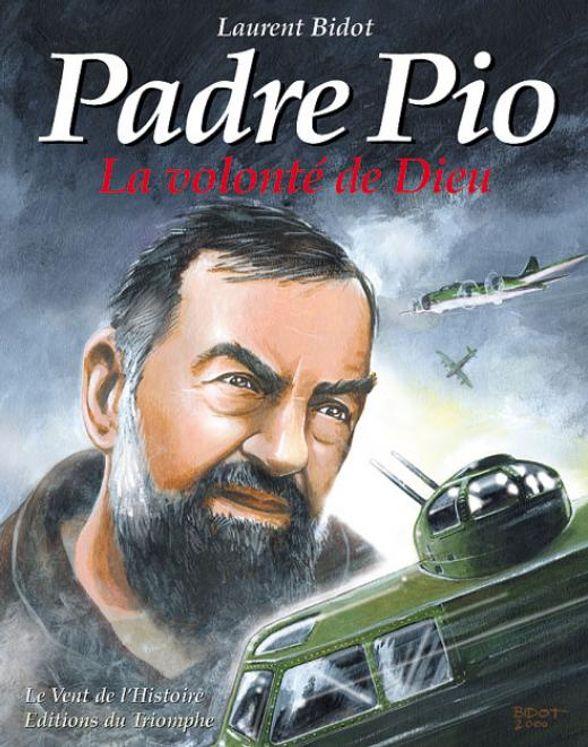 Padre Pio - La volonté de Dieu  BD