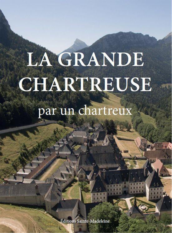 La Grande Chartreuse