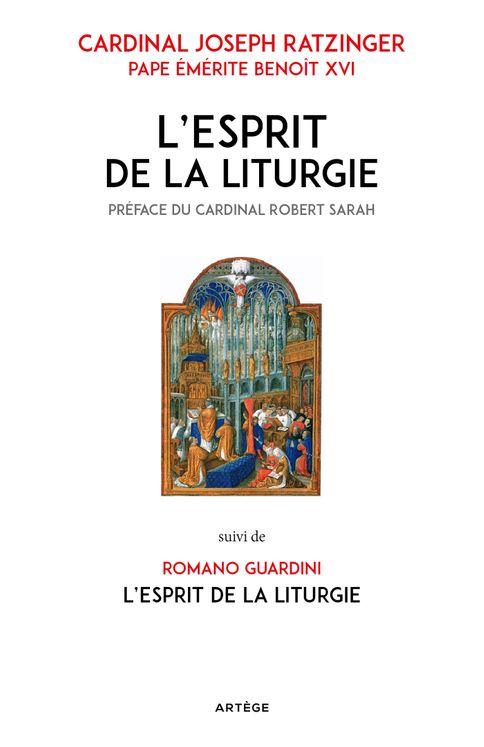 L´esprit de la liturgie - Edition spéciale