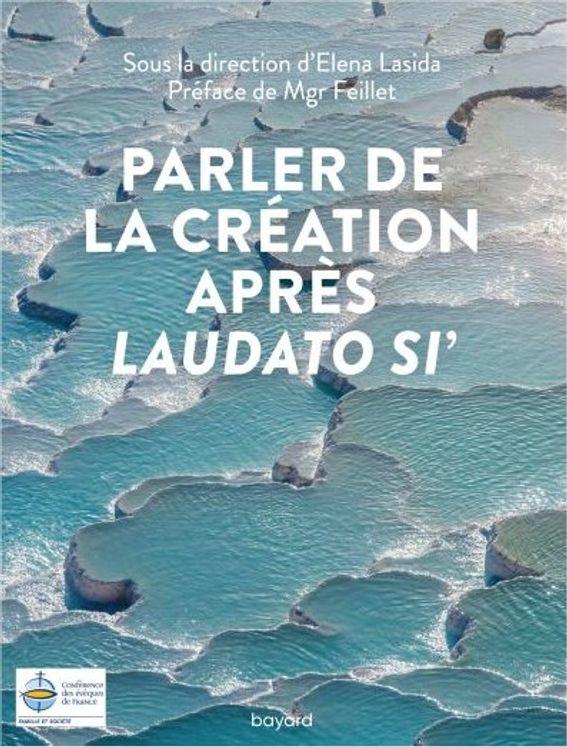 Parler de la creation apres laudato si´