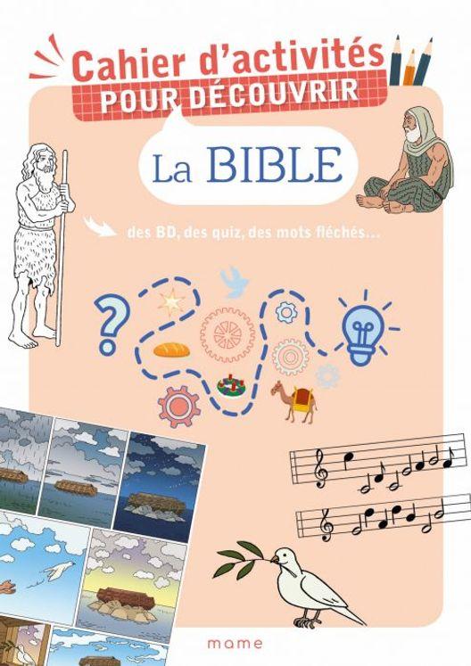 Cahier d´activités pour découvrir la Bible