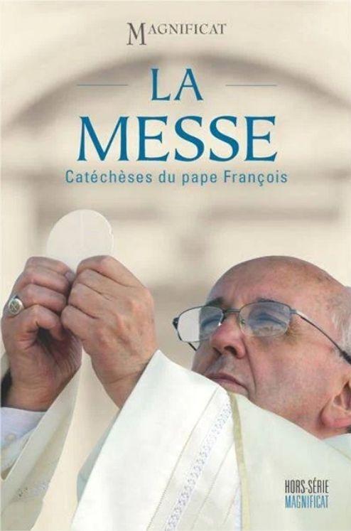 La messe : Catéchèses du Pape François