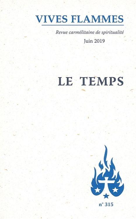 Le temps - Revue vives flammes n°315