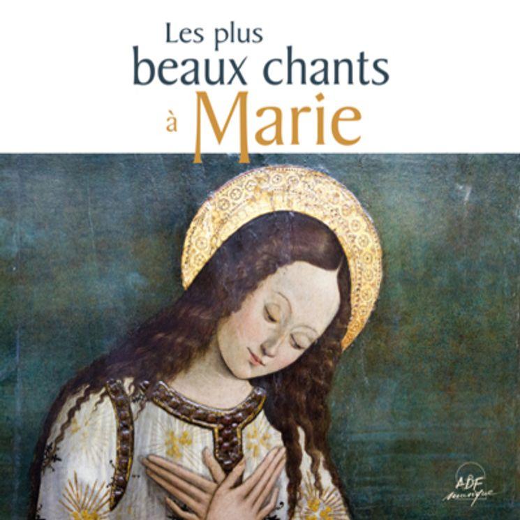 Les plus beaux chants à Marie - CD