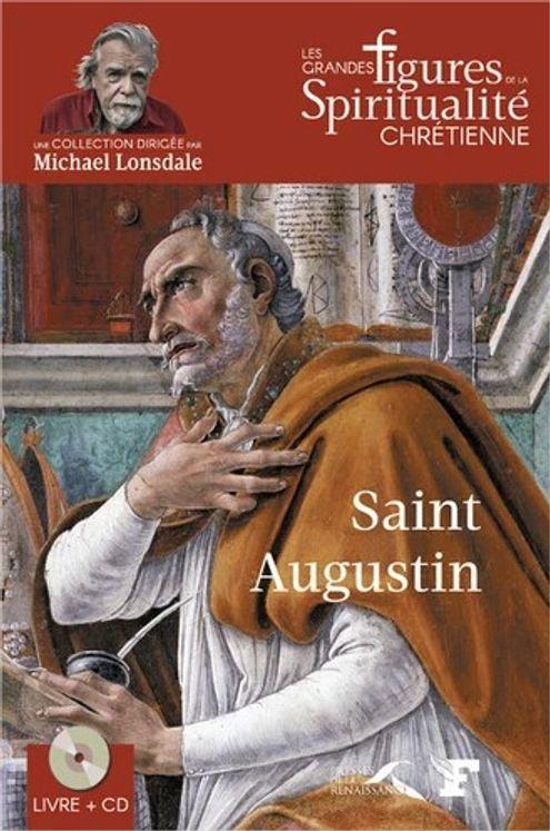 Saint Augustin (354-430) avec 1 CD audio Lu par Michaël Lonsdale