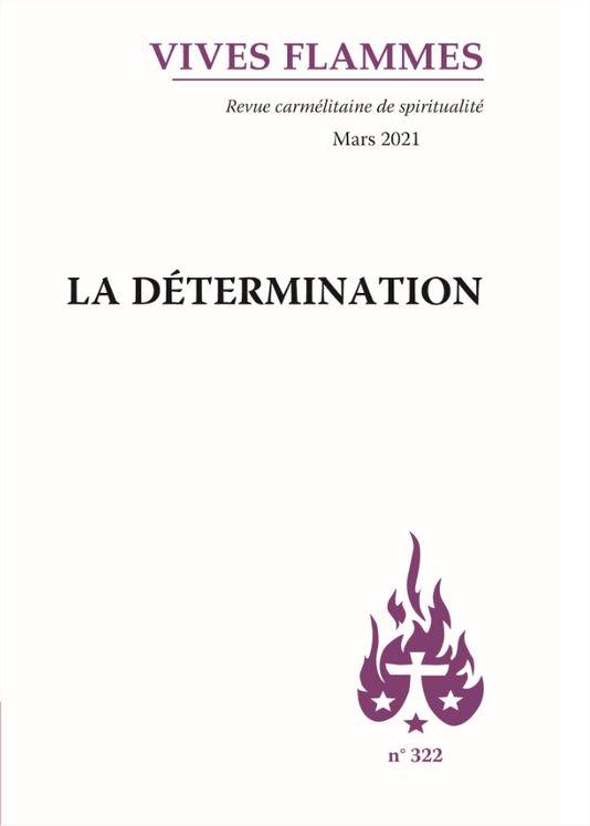 La détermination - Revue Vives Flammes n° 322