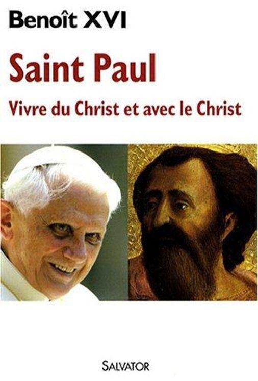 Saint Paul, vivre du Christ et avec le Christ