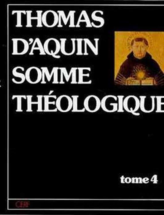 Thomas d´Aquin Somme théologique - Tome 4